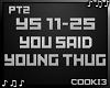 ♪C♪ You Said Pt 2