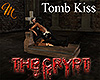 [M] The Crypt Tomb Kiss