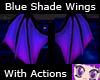 Blue Shade Wings/Actions