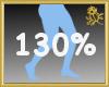 130% Scaler Legs