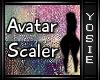 ~Y~300% Avatar Scaler