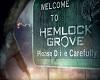 Hemlock Grove (Night)