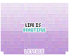 Life Is Beautiful Badge