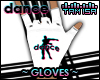 ! DANCE Gloves