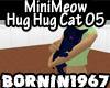 MiniMeow Hug Hug Cat 05