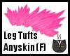 Anyskin Leg Tufts (F)