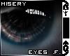 $`© Misery Eyes .f.