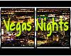 ~ Vegas Nights ~