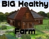 (S)Big Healthy Farm