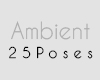 Ambient + 25 poses