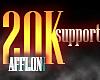 20K Support @Afflon