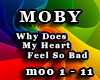 MOBY - Why Does My...