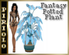 Fantasy Potted Plant