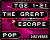 The Great Escape Pink