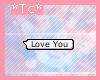 *Tc* I love you Bubble