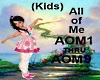 (Kids) All of Me PT1