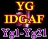 f3~Dj YG - IDGAF song