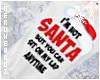 ☯Im Not Santa M☯