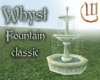 Whyst Fountain -classic