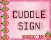 Cuddles Sign