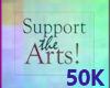 50K Support the Arts