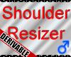 *M*DER- Shoulder Resizer