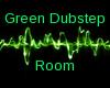 Low KB Green Dub Room