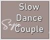 Ⓢ Slow Dance Couple