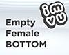 Empty Female Bottom