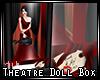 Theatre Doll Box