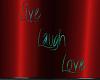 Der Live Laugh Love Sign