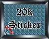 (S) 20k Sticker