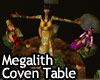 Dk Megalith Coven Table