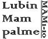 LUBIN - MAM PALME