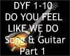 Do You Feel & Guitar P1