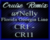 Cruise Remix w/Nelly FGL