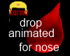 drip for giant nose