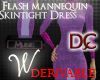*W* Flash Manneq Dress 1