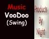 [N] Voodoo -SWING