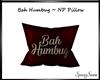 Bah Humbug NP Pillow