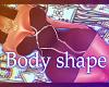 BODY SHAPE TXL