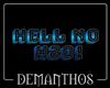 Hell No H2O Sign