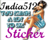 *I*UMeanALot2me Sticker