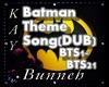 !M!Batman Theme Song Dub