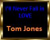 l'll Never Fall in Love