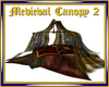 Medieval Canopy 2
