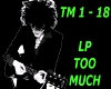 LP  ~  TOO MUCH