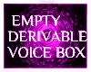 Empty Derivable Box