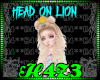 *H4*HeadOnLion Queen