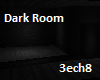 Dark Small Room